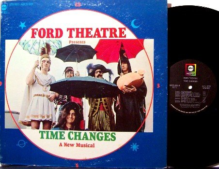 Ford Theater - Presents Time Changes A New Musical - Vinyl LP Record - Rock