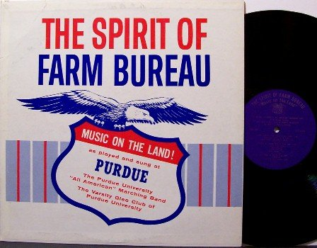 Purdue University - Spirit Of Farm Bureau - Vinyl LP Record - Advertising - Weird Unusual