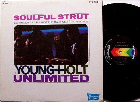Young-Holt Unlimited, The - Soulful Strut - Vinyl LP Record - Young Holt - R&B Soul