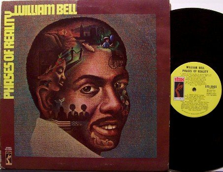 Bell, William - Phases Of Reality - Vinyl LP Record - Stax - 1973 - R&B Soul
