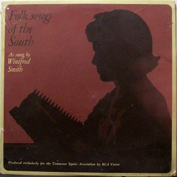Smith, Winifred - Folk Songs Of The South - Sealed Vinyl LP Record - Jack Daniels Whiskey TN Squires