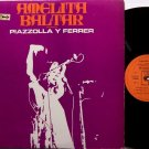 Baltar, Amelita - Piazzola Y Ferrer - Vinyl LP Record - Argentenia Folk