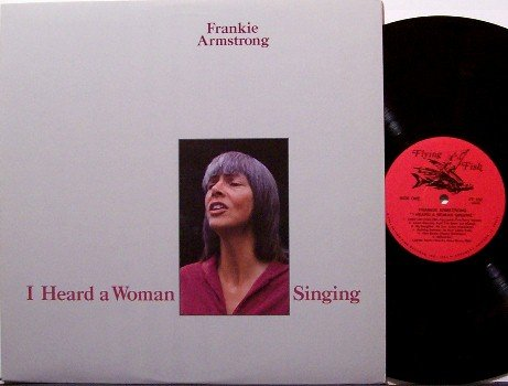 Armstrong, Frankie - I Heard A Woman Singing - Vinyl LP Record - Jody Stecher - Folk