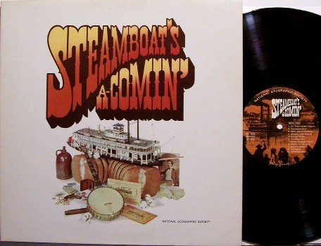 Steamboat's A Comin' - Vinyl LP Record - National Geographic Steamboat Boat - Weird Unusual