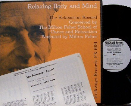 Relaxing The Body And Mind - Milton Feher - Vinyl LP Record + Insert - Folkways 1962 Weird Unusual