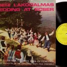 Hungarian State Folk Ensemble - Wedding At Ecser - Vinyl LP Record - World Hungary