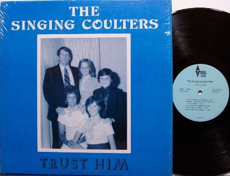 Singing Coulters, The - Trust Him - Vinyl LP Record - Tennessee Gospel