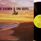 Dixiemen, The - Sing Gospel - Vinyl LP Record - 1972 Nashville Bluegrass Gospel