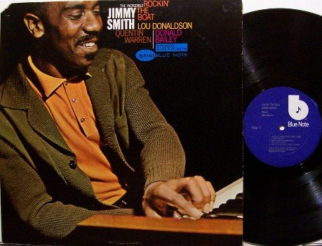 Smith, Jimmy - Rockin' The Boat - Vinyl LP Record - The Incredible Rockin Rocking - Blue Note Jazz