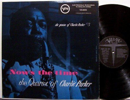 Parker, Charlie - Now's The Time - Vinyl LP Record - Jazz