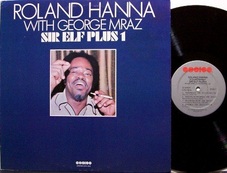 Hanna, Roland With George Mraz - Sir Elf Plus 1 - Vinyl LP Record - Jazz