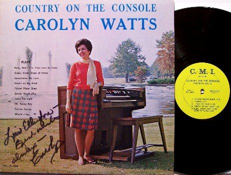 Watts, Carolyn - Country On The Console - Signed Vinyl LP Record - Autograph