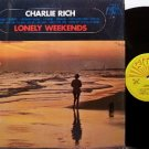 Rich, Charlie - Lonely Weekends - Vinyl LP Record - Sun - Country