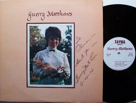Matthews, Guerry - Signed Vinyl LP Record - 1970's Private Nashville Country Folk
