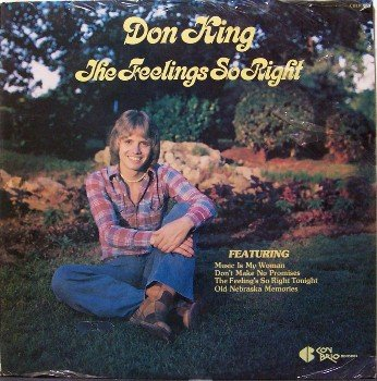 King, Don - The Feelings So Right - Sealed Vinyl LP Record - Country