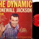 Jackson, Stonewall - The Dynamic - Vinyl LP Record - Columbia 6 Eye Mono - Country