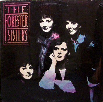 Forester Sisters, The - Self Titled - Sealed Vinyl LP Record - Forrester - Country