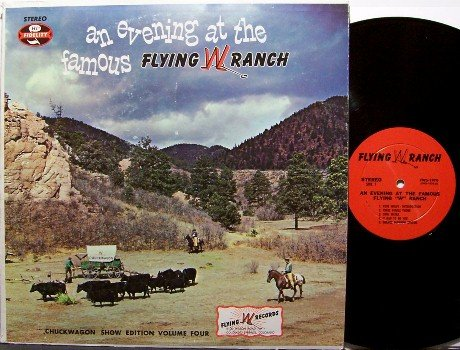 Flying Wranglers - An Evening At The Famous Flying W Ranch - Signed Vinyl LP Record - Cowboy Country