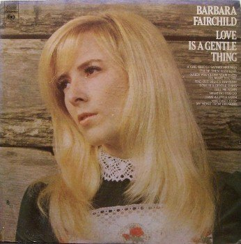 Fairchild, Barbara - Love Is A Gentle Thing - Sealed Vinyl LP Record - Country