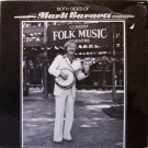 Barnett, Mark - Both Sides Of - Sealed Vinyl LP Record - Banjo + Classical Guitar - Bluegrass Folk