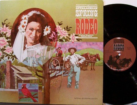 Appalachian Spring Rodeo - Vinyl LP Record - Aaron Copland - Classical Cowboy Rodeo Country