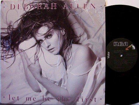 Allen, Deborah - Let Me Be The First - Vinyl LP Record - Country