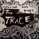 Trace, The - Chilling With Binky - Sealed Vinyl LP Record - Philly Rock