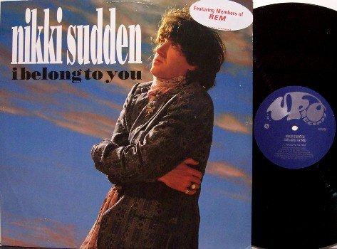 "Sudden, Nikki - I Belong To You - Vinyl 12"" Single Record - REM - UK Pressing - Rock"