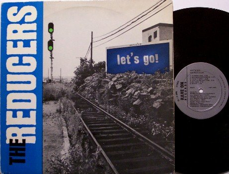 Reducers, The - Let's Go - Vinyl LP Record - Power Pop Rock