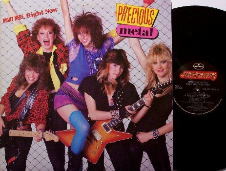 Precious Metal - Right Here Right Now - Vinyl LP Record - Female Rock