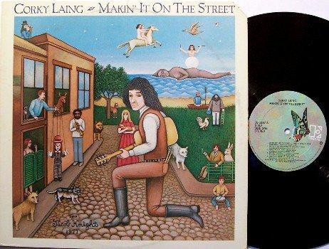 Laing, Corky - Makin' It On The Street - Vinyl LP Record - Mountain Guitarist - Rock