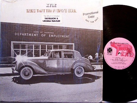 Kyle - Times That Try A Man's Soul - Vinyl LP Record - Promo - The Lost & Chamaeleon Church - Rock