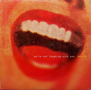 Heckle - We're Not Laughing With You - Sealed Vinyl LP Record - Rock