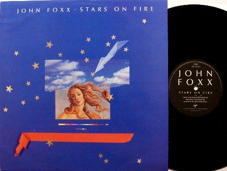 "Foxx, John - Stars On Fire +2 - UK Pressing - Vinyl 12"" Single Record - Rock"