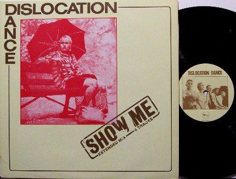 "Dislocation Dance - Show Me - UK Pressing - Vinyl 12"" Single Record - Rock"