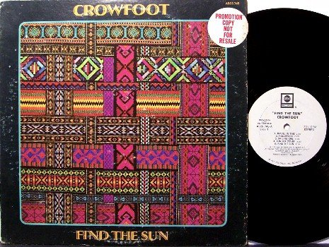 Crowfoot - Find The Sun - White Label Promo - Vinyl LP Record - Don Francisco - Rock