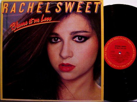 Sweet, Rachel - Blame It On Love - Vinyl LP Record - Female Rock