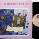 Other Bright Colors - Endlessly Rocks The Cradle - Vinyl LP Record - Private 80's Rock