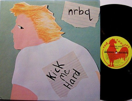 NRBQ - Kick Me Hard - Vinyl LP Record - N R B Q - Red Rooster Label - Rock
