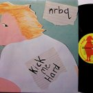 NRBQ - Kick Me Hard - Vinyl LP Record - N R B Q - Red Rooster Label - Rock