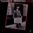 Naughty Sweeties - Live - Sealed Vinyl Mini LP Record - Rhino Label - Rock