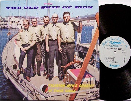 Tylerton Men's Quartet Of Smith Island - The Old Ship Of Zion - Vinyl LP Record - Christian