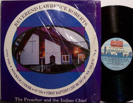 Roberts, Reverend Lawrence - The Preacher & The Indian Chief - Vinyl LP Record -  Gospel