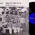 One Way Singers - Tell It Like It Is - Vinyl LP Record - Private Tennessee Christian Folk