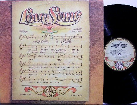 Love Song - Self Titled - Vinyl LP Record - Chuck Girard - Lovesong - Christian Rock