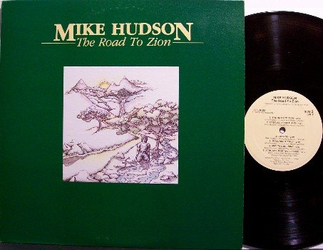Hudson, Mike - The Road To Zion - Vinyl LP Record + Insert - Christian
