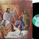 Great Physician, The - Vinyl LP Record - Great Cover - Unusual Private Christian