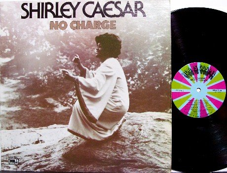 Caesar, Shirley - No Charge - Vinyl LP Record - Christian Gospel