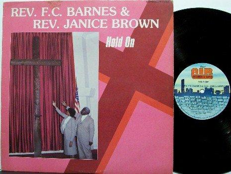 Barnes, Rev F.C. & Rev Janice Brown - Hold On - Vinyl LP Record - Christian Gospel