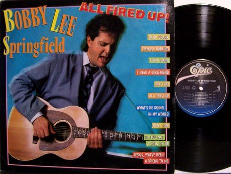 Springfield, Bobby Lee - All Fired Up - Vinyl LP Record - Promo - Rockabilly Country